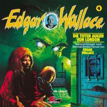 Edgar Wallace - Folge 4: Die toten Augen von London