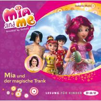 Isabella Mohn - Mia and me - Teil 25: Mia und der magische Trank