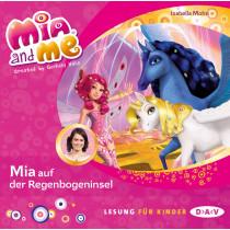 Isabella Mohn - Mia and me - Teil 24: Mia auf der Regenbogeninsel