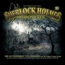 Sherlock Holmes Chronicles 31 Die Gutsherren von Reigate