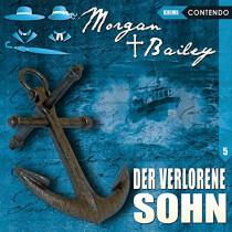 Morgan & Bailey - Folge 5: Der verlorene Sohn