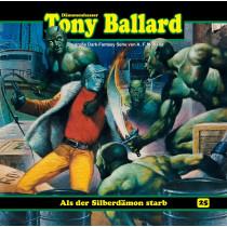 Tony Ballard 25 - Als der Silberdämon starb (1/3)