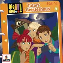 Die drei Ausrufezeichen 045 Tatort Geisterhaus