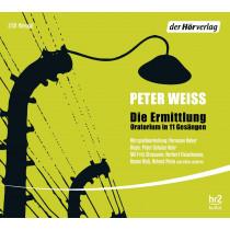 Peter Weiss - Die Ermittlung - Oratorium in 11 Gesängen (Hörspiel)