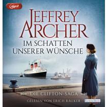 Jeffrey Archer - Im Schatten unserer Wünsche. Die Clifton-Saga 4