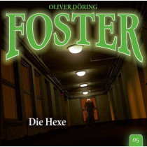 Foster - Folge 5: Die Hexe