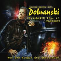 Kommissar Dobranski Altlasten 1 - Fleisch !