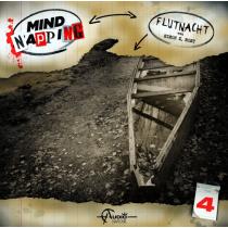 MindNapping 04 - Flutnacht - Hörspiel