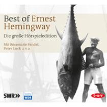 Best of Ernest Hemingway - Die große Hörspieledition