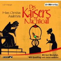 Hans Christan Andersen - Des Kaisers Nachtigall Hörspiel