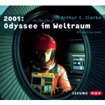 Arthur C. Clarke - 2001: Odyssee im Weltraum