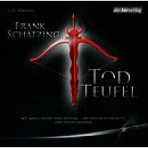Frank Schätzing - Tod und Teufel (Hörspiel)