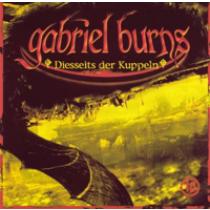 Gabriel Burns 10 Diesseits der Kuppel Remastered Edition