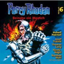 Perry Rhodan Hörspiel 06  -  Beinahe ein Mensch