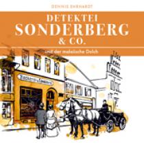 Sonderberg & Co. 04 - ... und der malaiische Dolch