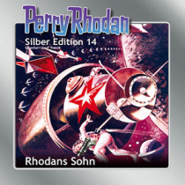 "Perry Rhodan Silber Edition Nr. 14 ""Rhodans Sohn"""