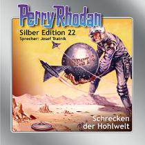 """Perry Rhodan Silber Edition Nr. 22 """"Schrecken der Hohlwelt"""""""