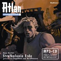 Atlan Zeitabenteuer 05 (MP3-CD!) Strafkolonie Erde