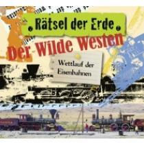 Rätsel der Erde - Der wilde Westen