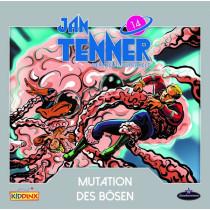 Jan Tenner - Folge 14: Mutation des Bösen