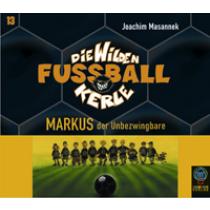 Joachim Masannek-Die Wilden Fußballkerle Bd. 13 Markus, der Unbe