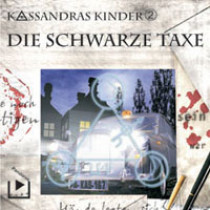 Kassandras Kinder 02 Die schwarze Taxe