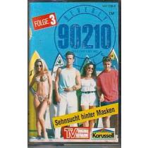 MC Karussell Beverly Hills 90210 Folge 3 Sehnsucht hinter Masken