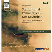 Joseph Roth - Stationschef Fallmerayer und Der Leviathan