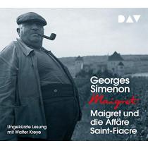 Georges Simenon - Maigret und die Affäre Saint-Fiacre