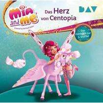 Mia and me: Das Herz von Centopia – Das Hörbuch zur 3. Staffel