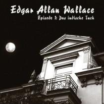 Edgar Allan Wallace - Das indische Tuch
