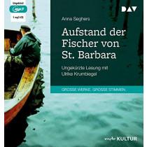Anna Seghers - Aufstand der Fischer von St. Barbara
