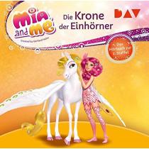 Mia and me: Die Krone der Einhörner – Das Hörbuch zur 2. Staffel
