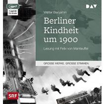 Walter Benjamin - Berliner Kindheit um 1900