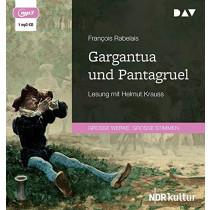 François Rabelais - Gargantua und Pantagruel
