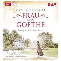 Beate Rygiert  - Frau von Goethe. Er ist der größte Dichter seiner Zeit, doch erst ihre Liebe kann ihn retten
