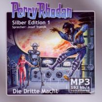 Perry Rhodan Silber Edition (mp3-CDs) 01 - Die Dritte Macht - Remastered