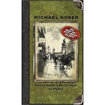 Michael Koser - Professor van Dusen in Paris