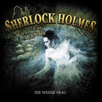 Sherlock Holmes - Die besten Geschichten - Folge 3: Die weiße Frau (Vinyl LP)