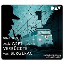 Georges Simenon - Maigret und der Verrückte von Bergerac