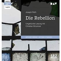 Joseph Roth - Die Rebellion