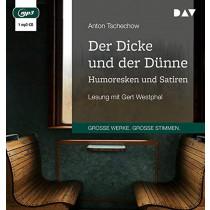 Anton Tschechow - Der Dicke und der Dünne. Humoresken und Satiren
