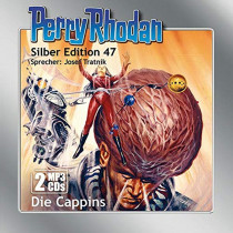 Perry Rhodan Silber Edition 47: Die Cappins (2 mp3-CDs)