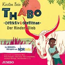 Thabo. Detektiv & Gentleman. Der Rinder-Dieb: Das Hörspiel