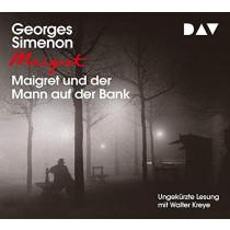Georges Simenon - Maigret und der Mann auf der Bank