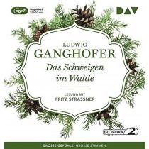 Ludwig Ganghofer - Das Schweigen im Walde