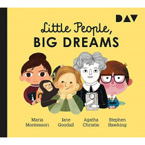 Little People, Big Dreams – Teil 1: Maria Montessori, Jane Goodall, Agatha Christie, Stephen Hawking