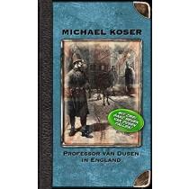 Michael Koser - Professor van Dusen in England