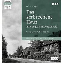 Das zerbrochene Haus. Eine Jugend in Deutschland