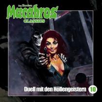 Macabros Classics - Folge 10: Duell mit den Höllengeistern